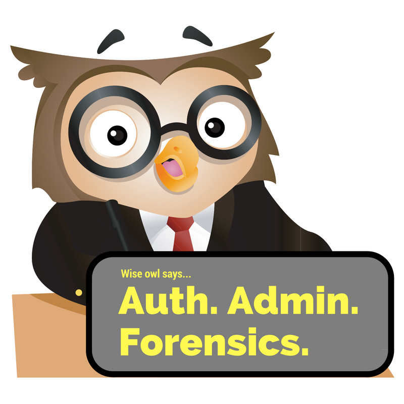 The Wise Owl says it's always better to log stuff for law enforcement -- before they ask for it!